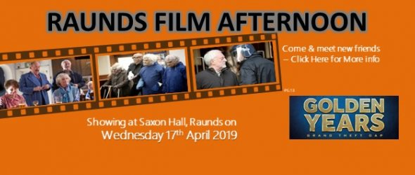 Raunds Film Afternoon - Golden Years